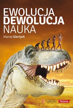 http://opoka.giertych.pl/ewolucja-dewolucja-nauka.jpg